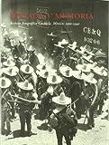 img - for Mirada y Memoria: Archivo Fotografico Casasola, Mexico: 1900-1940 book / textbook / text book