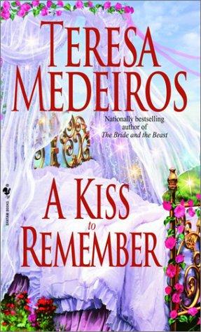 A Kiss to Remember, TERESA MEDEIROS