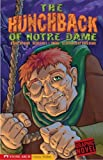 The Hunchback of Notre Dame (Graphic Revolve)