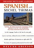 Spanish With Michel Thomas (Deluxe Language Courses with Michel Thomas)