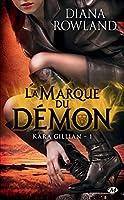 La Marque du d�mon: Kara Gillian, T1