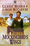 Beneath the Mockingbird's Wings