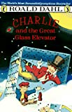 Illus. Michael Foreman Roald Dahl Charlie and the Great Glass Elevator