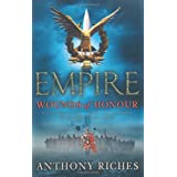 Empire: 1: Wounds of Honourby Anthony Riches