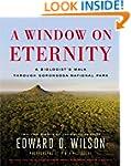 A Window on Eternity: A Biologist's W...