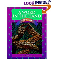 A Word in the Hand Book 2: An Introduction to Sign Language (Sign Language Materials)