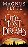 img - for City of Lost Dreams: A Novel book / textbook / text book