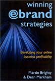 Winning E-brand strategies:developing your on-line business profitability