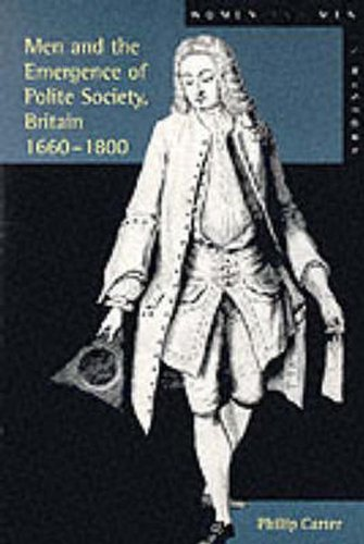 Men and the Emergence of Polite Society, 1660-1800