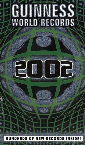 Guinness World Records 2002 (Guinness Book of Records (Mass Market))