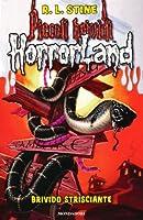 Brivido strisciante. Horrorland: 9