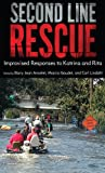 img - for Second Line Rescue: Improvised Responses to Katrina and Rita book / textbook / text book
