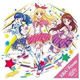 TVアニメ『アイカツ!』OP/ED主題歌「KIRA☆Power/オリジナルスター☆彡」