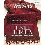 Twill Thrills: The Best of Weaver's (Best of Weaver's series) ~ Madelyn van der Hoogt
