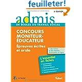 Concours Moniteur-éducateur - Epreuves écrites et orale - L'essentiel en 47 fiches