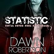 Statistic | [Dawn Robertson]