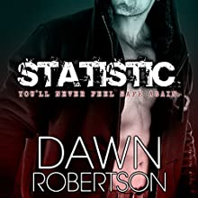 Statistic (       UNABRIDGED) by Dawn Robertson Narrated by Kai Kennicott