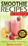 img - for Smoothie Recipes For Weight Loss: The Daily Diet, Cleanse & Green Smoothie Detox Book book / textbook / text book