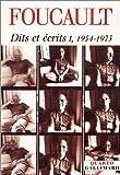 echange, troc Michel Foucault - Dits et Ecrits, tome 1 : 1954-1975