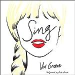 Sing | Vivi Greene