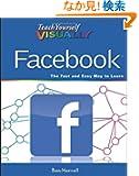 Teach Yourself VISUALLY Facebook (Teach Yourself VISUALLY (Tech))
