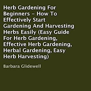 Herb Gardening for Beginners Audiobook