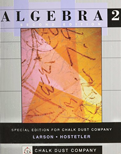 Intermediate Algebra, Second Edition, Custom Publication