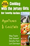 img - for Cooking with the Jersey Girls: Appetizers & Cocktails book / textbook / text book