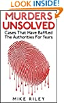 Murders Unsolved: Cases That Have Baf...