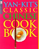 img - for DK Living: Yan-Kit's Classic Chinese Cookbook book / textbook / text book