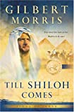 Till Shiloh Comes (Lions of Judah Series #4)
