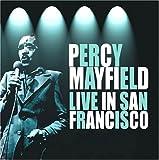 echange, troc Percy Mayfield - Live In San Fransisco