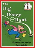 The Big Honey Hunt (Beginner Series) (0001713264) by Berenstain, Stan