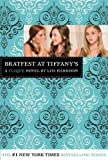 Bratfest At Tiffany's (A Clique Novel) (0316040843) by Lisi Harrison