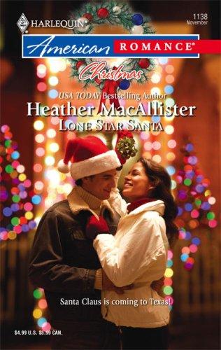 Lone Star Santa (Harlequin American Romance Series)