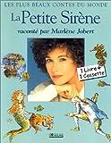 echange, troc Hans Christian Andersen - La Petite Sirène - Raconté par Marlène Jobert (1 livre + 1 cassette)