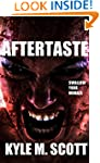 AFTERTASTE: An Extreme Horror Novel