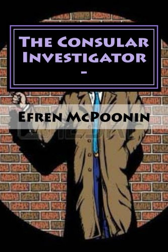 Book: The Consular Investigator - Out of the Frying Pan into the Fire by Onofre Poonin