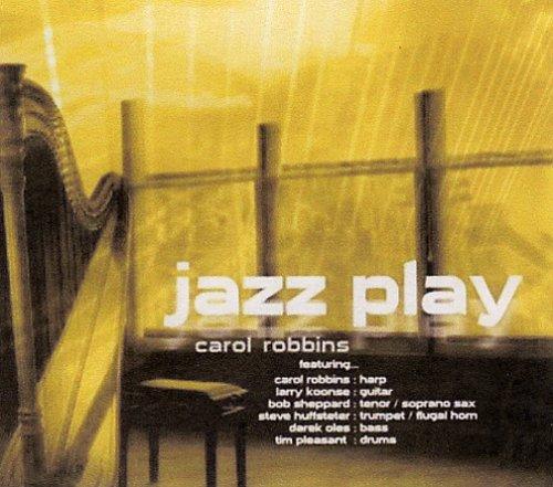 Jazz Play, Carol Robbins