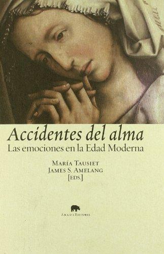 Accidentes Del Alma (LECTURAS DE HISTORIA)