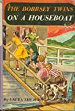 The Bobbsey Twins on a Houseboat (Bobbsey Twins, Book 6) (0448080060) by Hope, Laura Lee
