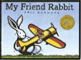 My Friend Rabbit (159643080X) by Rohmann, Eric