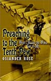 img - for Preaching to the Tenth Pew: What I Heard the Word Say to Me book / textbook / text book