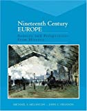 img - for Nineteenth Century Europe: Sources and Perspectives from History book / textbook / text book