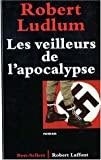 echange, troc Robert Ludlum - Les veilleurs de l'apocalypse