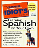 img - for The Complete Idiot's Guide to Learning Spanish on Your Own book / textbook / text book