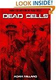 Dead Cells (The Dead Series Book 1)