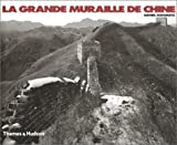 img - for La Grande muraille de Chine book / textbook / text book