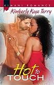 Hot to Touch (Kimani Romance)
