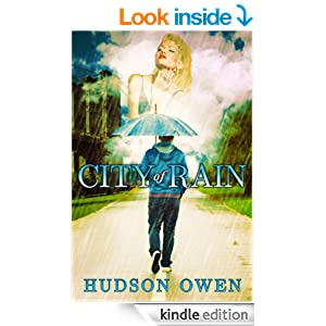 City of Rain - Kindle edition by Hudson Owen. Romance Kindle eBooks @ Amazon.com.